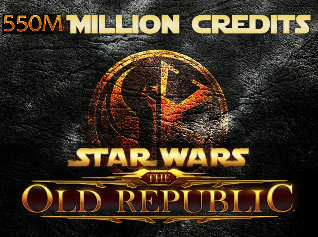 Star Wars The Old Republic SWTOR 550MLN Credits