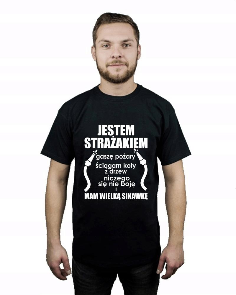 Koszulka męska JESTEM STRAŻAKIEM I MAM WIELKĄ.. L