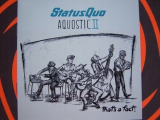 STATUS QUO ~ AQUOSTIC II