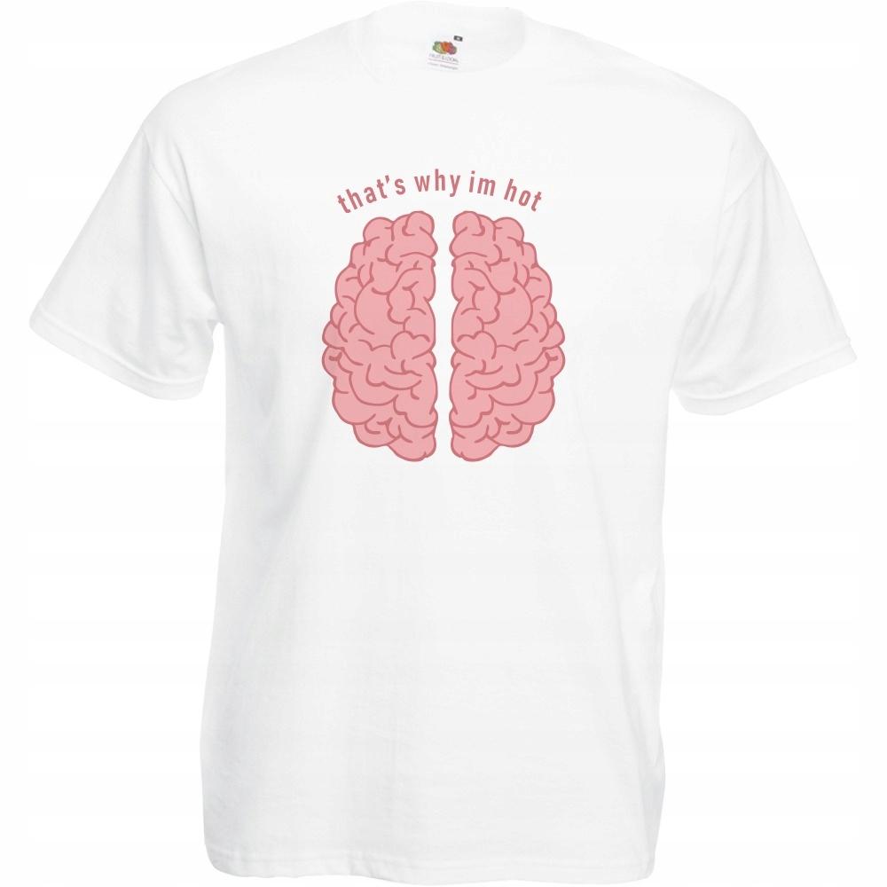 Koszulka mózg that's why i'm hot L biała