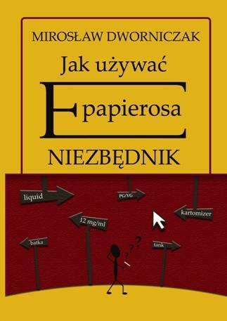 """książka """"Jak używać e-papierosa. Niezbędnik"""""""
