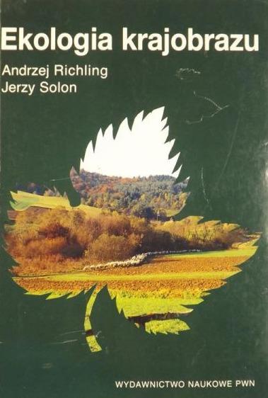 Andrzej Richling - Ekologia krajobrazu - 7343619753 - oficjalne ...