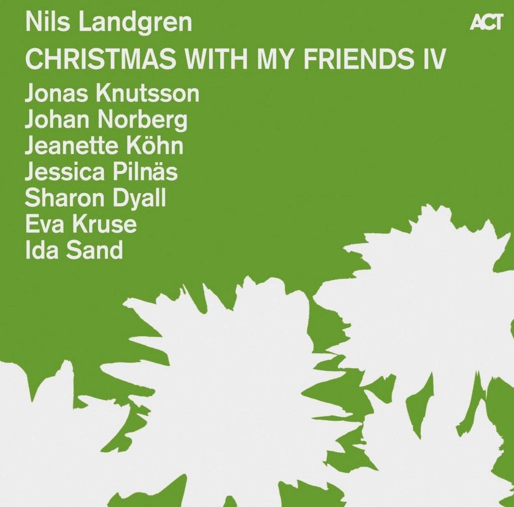 NILS LANDGREN: CHRISTMAS WITH MY FRIENDS IV (CD)