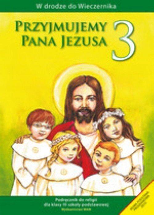 KSIĄŻKA Przyjmujemy Pana Jezusa 3 Religia Podręczn