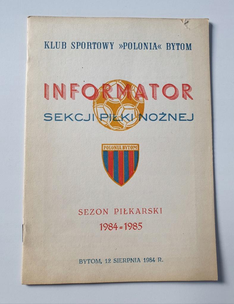 PROGRAM POLONIA BYTOM SEZON 1984/85