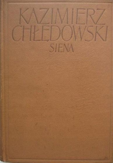 Kazimierz Chłędowski - Siena