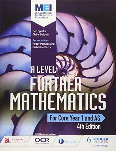 MEI A Level Further Mathematics Core Year 1 (AS) 4