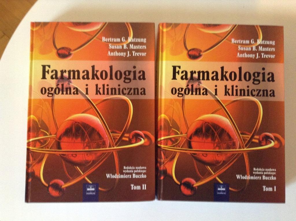 Farmakologia ogólna i kliniczna Katzung I i II tom