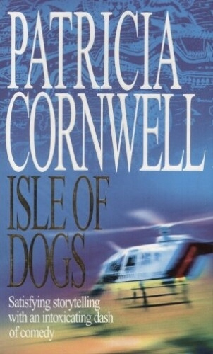 Isle of dogs - Patricia Cornwell