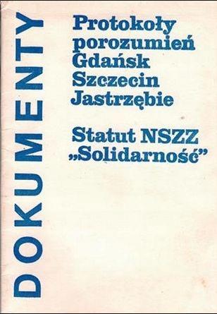 Dokumenty. Protokoły porozumień Gdańsk, Szczecin..