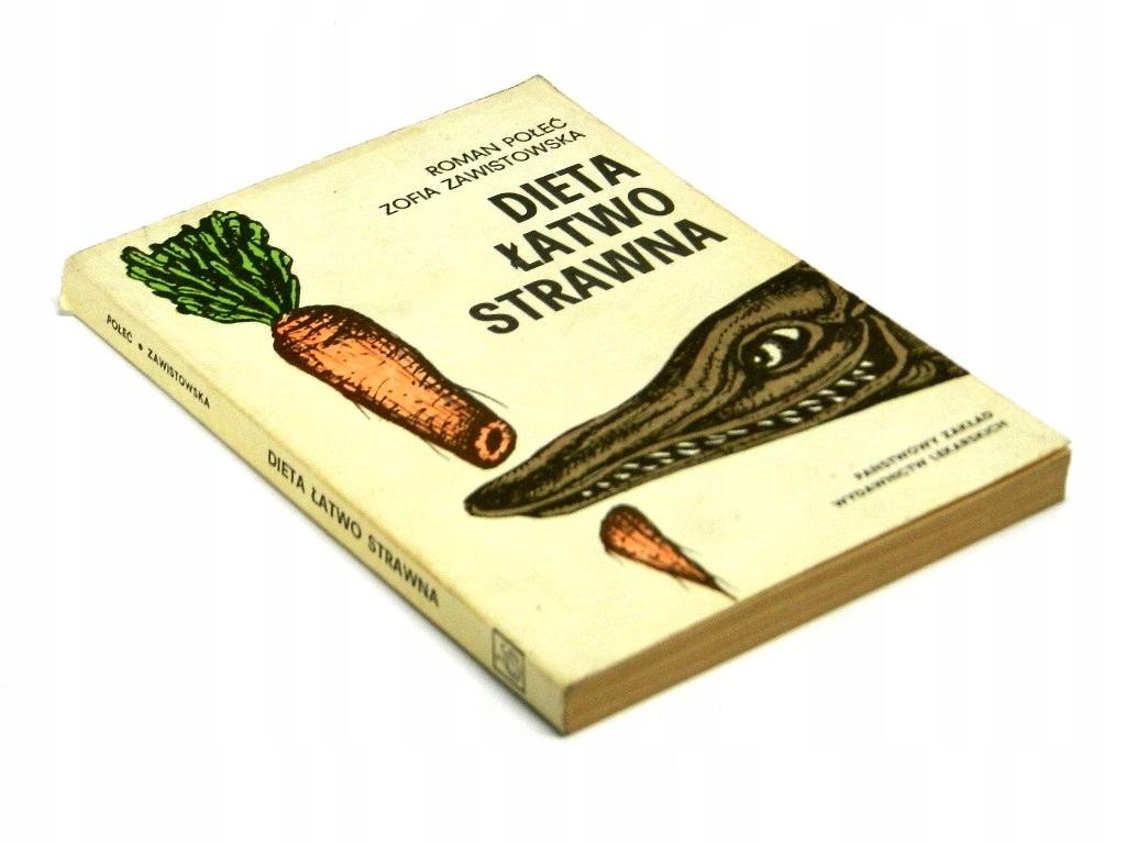 Dieta łatwo strawna - Połeć; Zawistowska