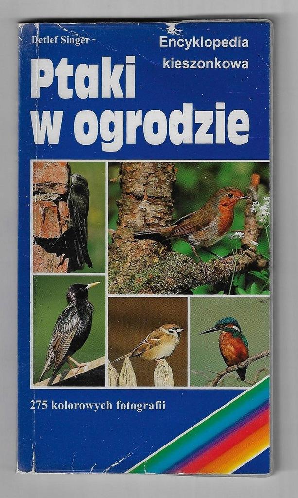 Ptaki w ogrodzie - Encyklopedia Kieszonkowa