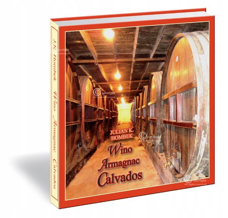 Książka pt.Wino Armagnac Calvados