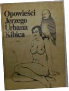 Opowieści Jerzego Urbana Kibica - J.Urban
