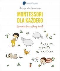 Montessori dla każdego. Samodzielnie odkryj