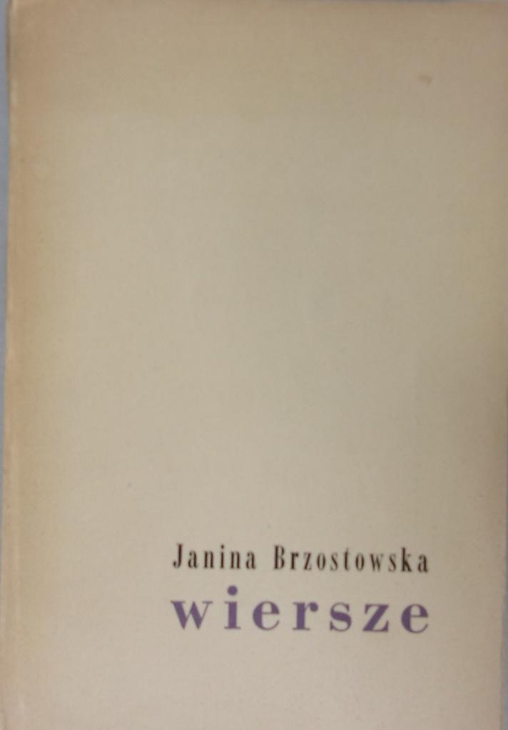 Janina Brzostowska Wiersze