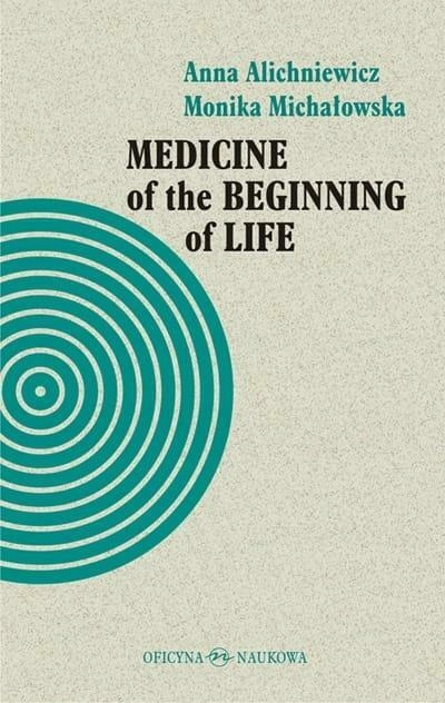 Medicine of the Beginning of Life. Bioethical...