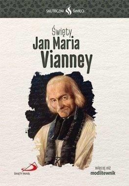 Skuteczni Święci - Jan Maria Vianney