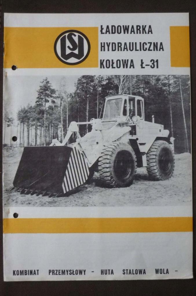 HUTA STALOWA WOLA folder ŁADOWARKA Ł-31