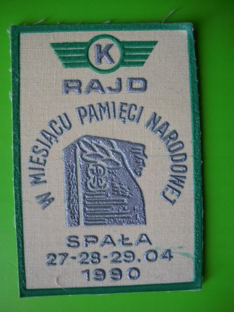 Spała 1990 Rajd w m-cu Pamięci Narodowej Naszywka