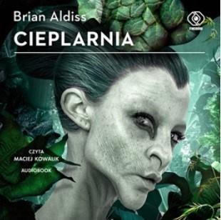 CIEPLARNIA AUDIOBOOK, BRIAN ALDISS
