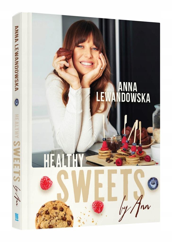 Healthy Sweets By Ann Anna Lewandowska 9429124975 Oficjalne Archiwum Allegro