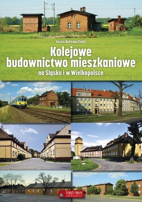 KOLEJOWE BUDOWNICTWO MIESZKANIOWE NA ŚLĄSKU I...