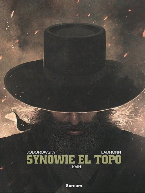Synowie el Topo Tom 1 Kain Alejandro Jodorowsky