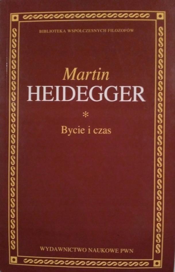 Martin Heideggr - Bycie i czas