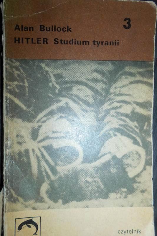 Hitler Studium tyranii część 3 - Alan Bullock 24h