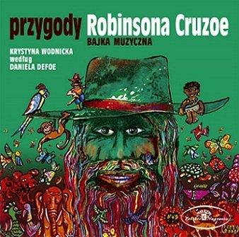 CD BAJKI Przygody Robinsona Crusoe (Nagranie z 197