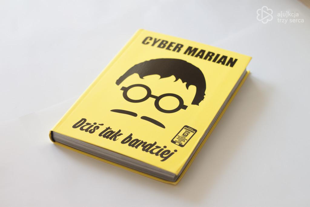 """Książka Cyber Mariana """"Dziś tak bardziej"""""""