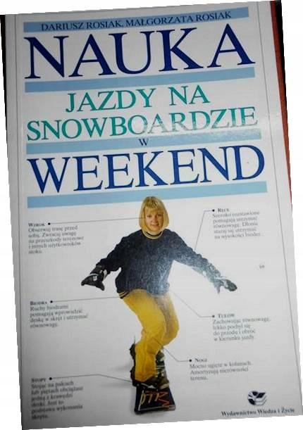 Nauka jazdy na snowboardzie w weekend -