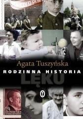 Rodzinna historia lęku Agata Tuszyńska