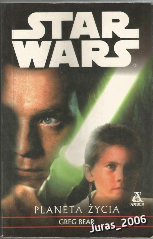 STAR WARS Planeta Życia Greg Bear I wydanie 2000