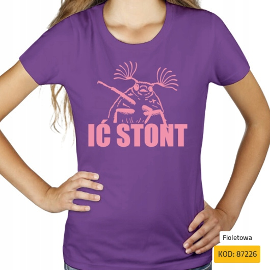 Ić stont idź stąd memy żuk internety koszulka
