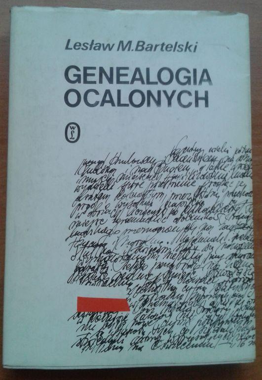 Genealogia Ocalonych - Lesław M. Bartelski