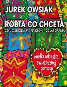 książka JUREK OWSIAK Róbta Co Chceta 528str unika