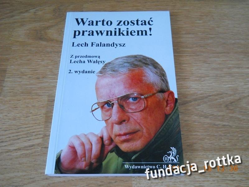Lech Falandysz  WARTO ZOSTAĆ PRAWNIKIEM  rottka.pl