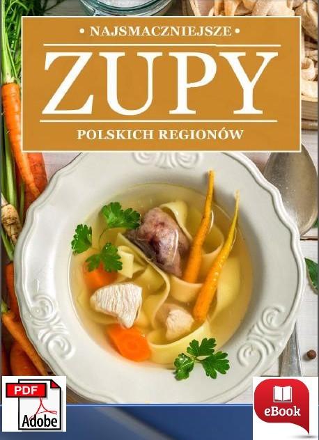 E-book: Najlepsze zupy regionalne 43 PRZEPISY PDF