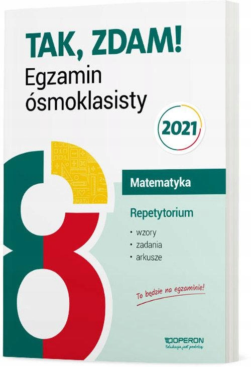 MATEMATYKA REPETYTORIUM EGZAMIN ÓSMOKLASISTY 2021