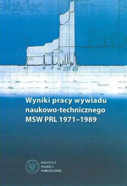 Wyniki pracy wywiadu naukowo-technicznego MSW PRL