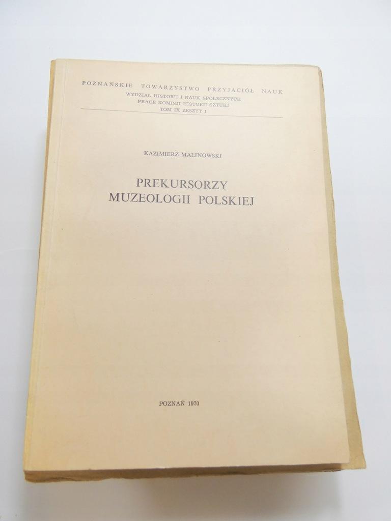Prekursorzy muzeologii polskiej Malinowski