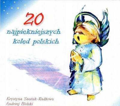20 najpiękniejszych kolęd polskich CD