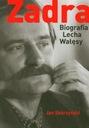 Zadra Biografia Lecha Wałęsy Jan Skórzyński Tytuł Zadra Biografia Lecha Wałęsy