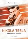 NIKOLA TESLA. ZAPOMNIANY GENIUSZ Tytuł Nikola Tesla. Zapomniany geniusz