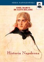 Historia Napoleona De Saint-Hilaire Emil Marco Tytuł Historia Napoleona