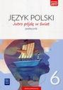 Język polski jutro pójdę w świat podręcznik dla kl Waga produktu z opakowaniem jednostkowym 0.61 kg