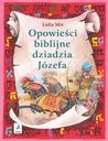 Opowieści biblijne dziadzia Józefa II Lidia Miś