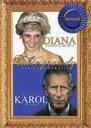 Diana W pogoni za miłością / Książę Karol Serce kr